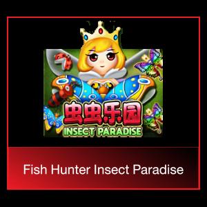 fish hunter insect paradise slot demo